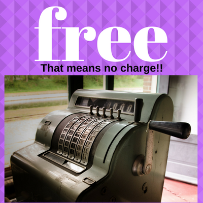 Image of the words free; that means no charge and cash register